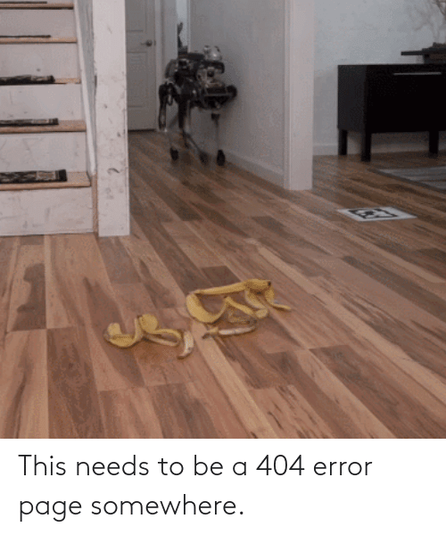 page: This needs to be a 404 error page somewhere.