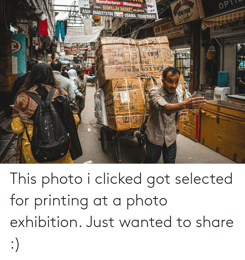 Selected: This photo i clicked got selected for printing at a photo exhibition. Just wanted to share :)