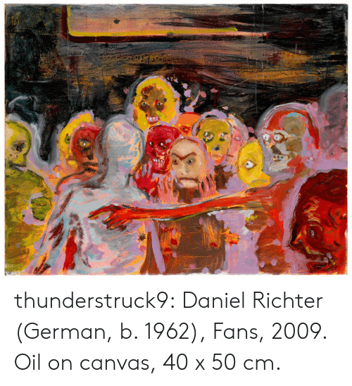 Canvas: thunderstruck9:  Daniel Richter (German, b. 1962), Fans, 2009. Oil on canvas, 40 x 50 cm.