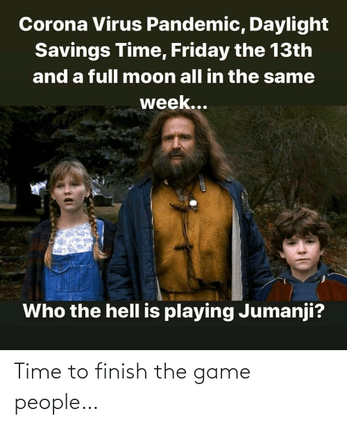 Finish: Time to finish the game people…