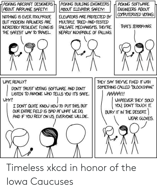 honor: Timeless xkcd in honor of the Iowa Caucuses