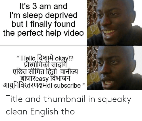 English: Title and thumbnail in squeaky clean English tho