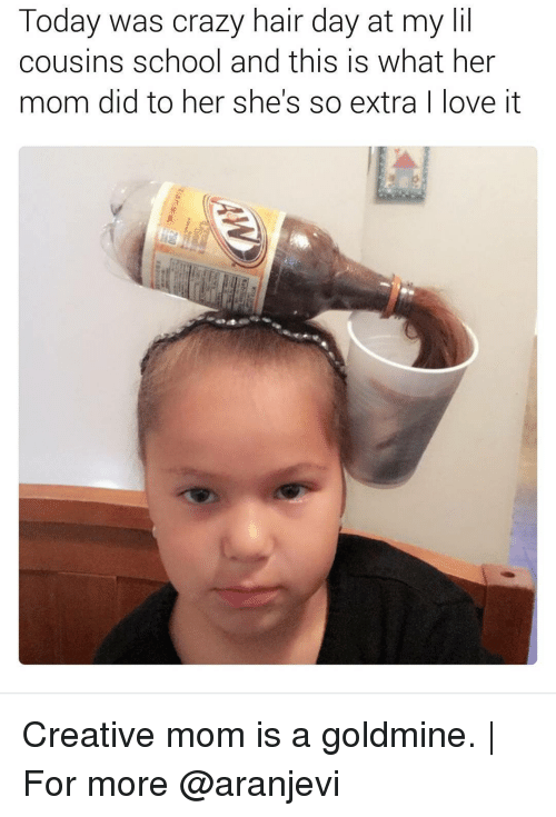Memes, 🤖, and Cousins: Today was crazy hair day at my lil  cousins school and this is what her  mom did to her she's so extra  ove it Creative mom is a goldmine. | For more @aranjevi