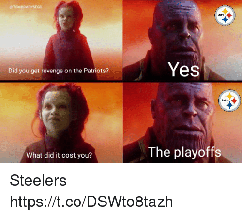Patriotic, Revenge, and Tom Brady: @TOMBRADYSEGO  Yes  Did you get revenge on the Patriots?  What did it cost you?  The playoffs Steelers https://t.co/DSWto8tazh