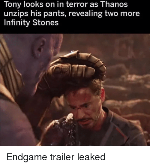 revealing: Tony looks on in terror as Thanos  unzips his pants, revealing two more  Infinity Stones Endgame trailer leaked