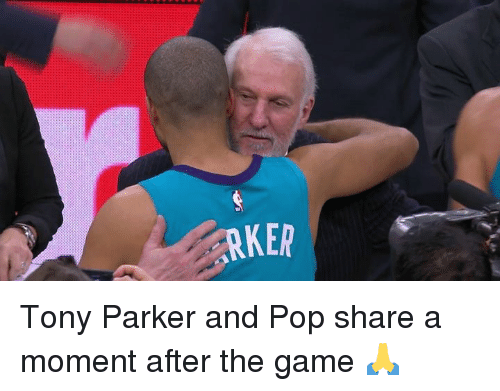 Pop, The Game, and Tony Parker: Tony Parker and Pop share a moment after the game 🙏
