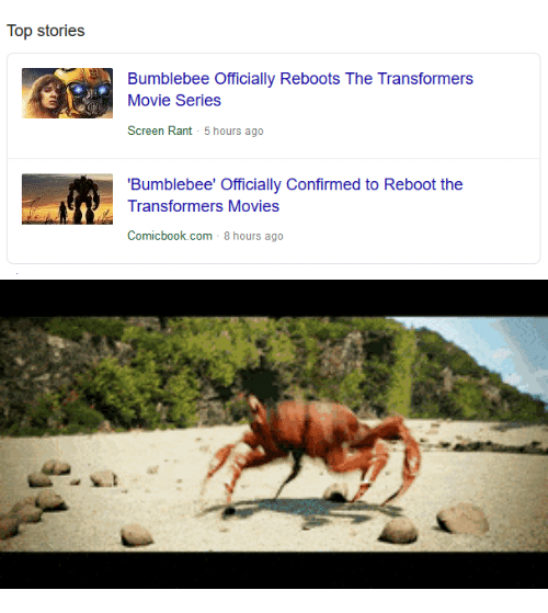 Movies, Transformers, and Movie: Top stories  Bumblebee Officially Reboots The Transformers  Movie Series  Screen Rant 5 hours ago  'Bumblebee' Officially Confirmed to Reboot the  Transformers Movies  Comicbook.com 8 hours ago
