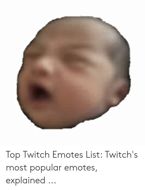 🐣 25+ Best Memes About Top Twitch Emotes | Top Twitch Emotes Memes