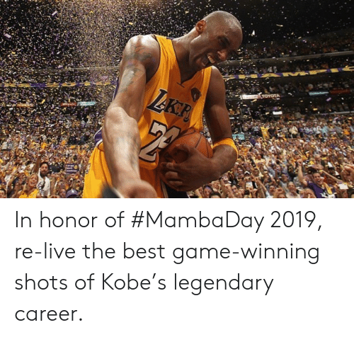 Toyota, Best, and Game: TOYOTA  LAKP In honor of #MambaDay 2019, re-live the best game-winning shots of Kobe's legendary career.