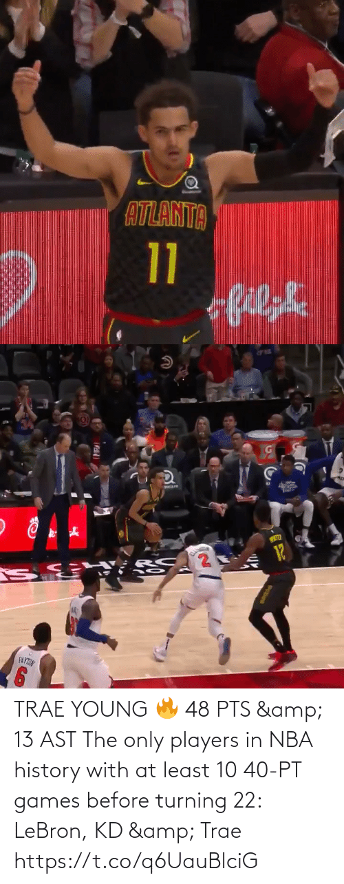 🤖: TRAE YOUNG 🔥 48 PTS & 13 AST  The only players in NBA history with at least 10 40-PT games before turning 22: LeBron, KD & Trae    https://t.co/q6UauBlciG