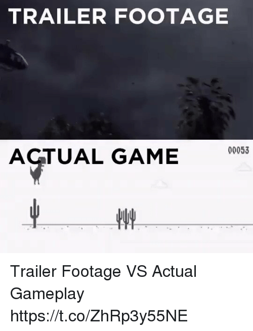 Game, Gameplay, and Actual: TRAILER FOOTAGE  00053  AGTUAL GAME Trailer Footage VS Actual Gameplay https://t.co/ZhRp3y55NE