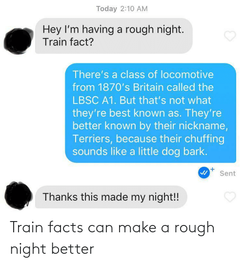 Rough: Train facts can make a rough night better