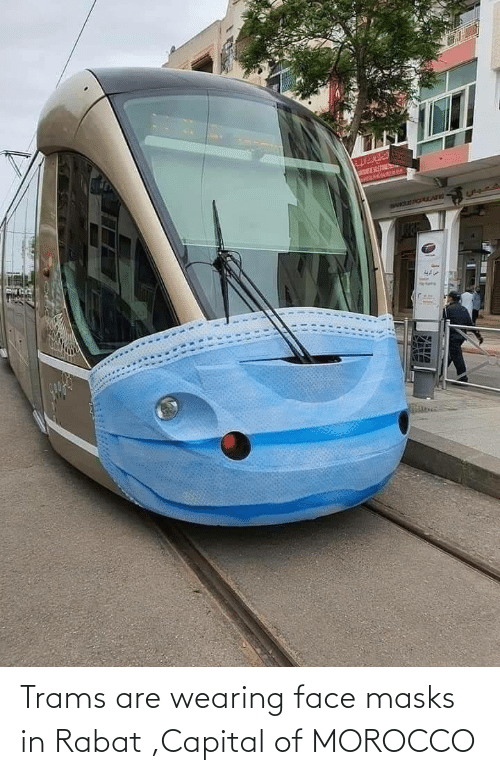 face: Trams are wearing face masks in Rabat ,Capital of MOROCCO