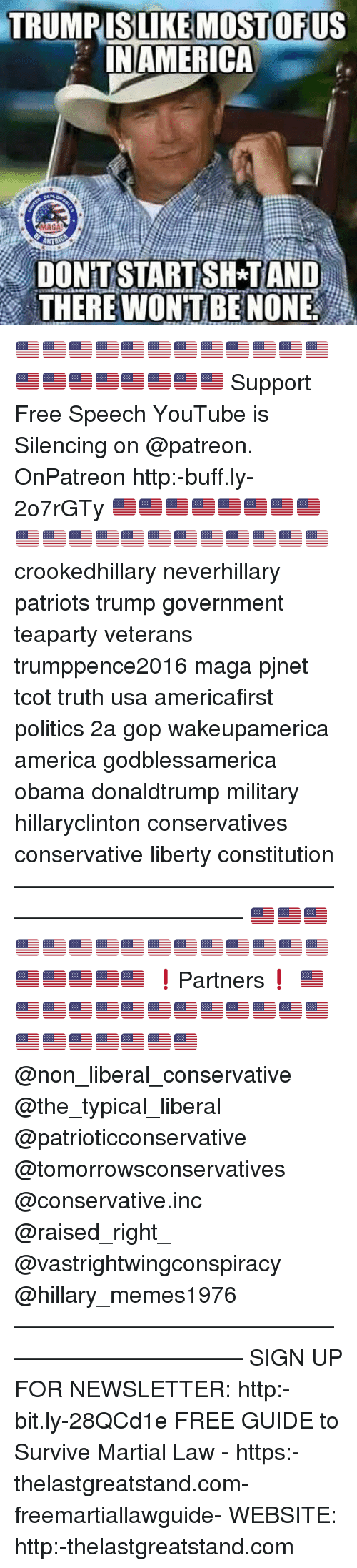 Shatted: TRUMPISLIKE MOSTOFUS  IN AMERICA  DONT START SHAT AND  THERE WONTBE NONE 🇺🇸🇺🇸🇺🇸🇺🇸🇺🇸🇺🇸🇺🇸🇺🇸🇺🇸🇺🇸🇺🇸🇺🇸🇺🇸🇺🇸🇺🇸🇺🇸🇺🇸🇺🇸🇺🇸🇺🇸 Support Free Speech YouTube is Silencing on @patreon. OnPatreon http:-buff.ly-2o7rGTy 🇺🇸🇺🇸🇺🇸🇺🇸🇺🇸🇺🇸🇺🇸🇺🇸🇺🇸🇺🇸🇺🇸🇺🇸🇺🇸🇺🇸🇺🇸🇺🇸🇺🇸🇺🇸🇺🇸🇺🇸 crookedhillary neverhillary patriots trump government teaparty veterans trumppence2016 maga pjnet tcot truth usa americafirst politics 2a gop wakeupamerica america godblessamerica obama donaldtrump military hillaryclinton conservatives conservative liberty constitution ———————————————————————— 🇺🇸🇺🇸🇺🇸🇺🇸🇺🇸🇺🇸🇺🇸🇺🇸🇺🇸🇺🇸🇺🇸🇺🇸🇺🇸🇺🇸🇺🇸🇺🇸🇺🇸🇺🇸🇺🇸🇺🇸 ❗️Partners❗️ 🇺🇸🇺🇸🇺🇸🇺🇸🇺🇸🇺🇸🇺🇸🇺🇸🇺🇸🇺🇸🇺🇸🇺🇸🇺🇸🇺🇸🇺🇸🇺🇸🇺🇸🇺🇸🇺🇸🇺🇸 @non_liberal_conservative @the_typical_liberal @patrioticconservative @tomorrowsconservatives @conservative.inc @raised_right_ @vastrightwingconspiracy @hillary_memes1976 ———————————————————————— SIGN UP FOR NEWSLETTER: http:-bit.ly-28QCd1e FREE GUIDE to Survive Martial Law - https:-thelastgreatstand.com-freemartiallawguide- WEBSITE: http:-thelastgreatstand.com