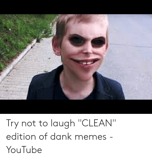 Try Not To Laugh Memes Impossible