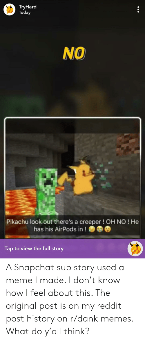TryHard Today NO Pikachu Look Out There's a Creeper ! OH NO ! He Has