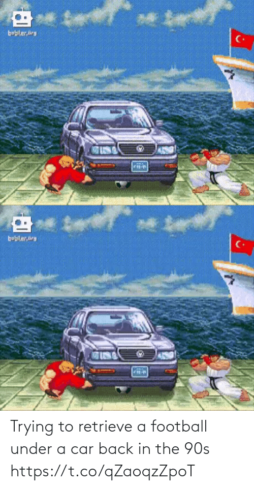 car: Trying to retrieve a football under a car back in the 90s https://t.co/qZaoqzZpoT