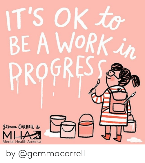 America, Target, and Work: T'S OK to  BE A WORK  PROFR  gemma CORRELL &  Mental Health America by @gemmacorrell