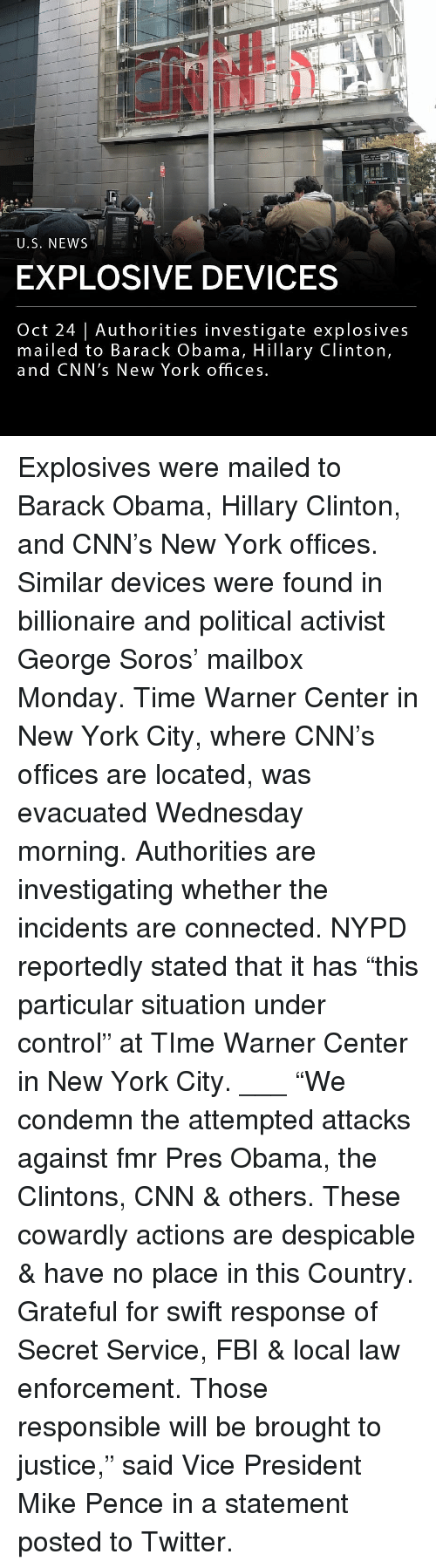 """mike pence: U.S. NEWS  EXPLOSIVE DEVICES  Oct 24 