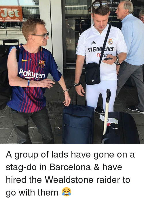 ubs: ub client  ubclientea  ostes  SIEMENS  Rakuten A group of lads have gone on a stag-do in Barcelona & have hired the Wealdstone raider to go with them 😂