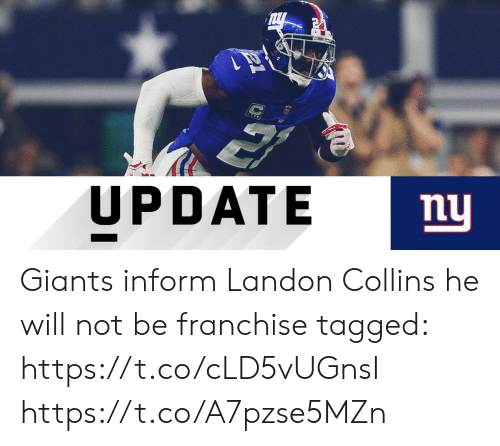 landon: UPDATE  mu Giants inform Landon Collins he will not be franchise tagged: https://t.co/cLD5vUGnsI https://t.co/A7pzse5MZn