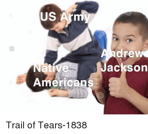 Arm, Trail of Tears, and Native Americans: US Arm  drew  acksorn  Native  Americans  ica Trail of Tears-1838