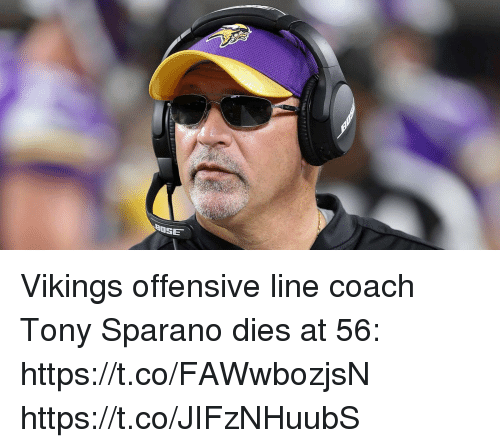 Memes, Vikings, and 🤖: Vikings offensive line coach Tony Sparano dies at 56: https://t.co/FAWwbozjsN https://t.co/JIFzNHuubS