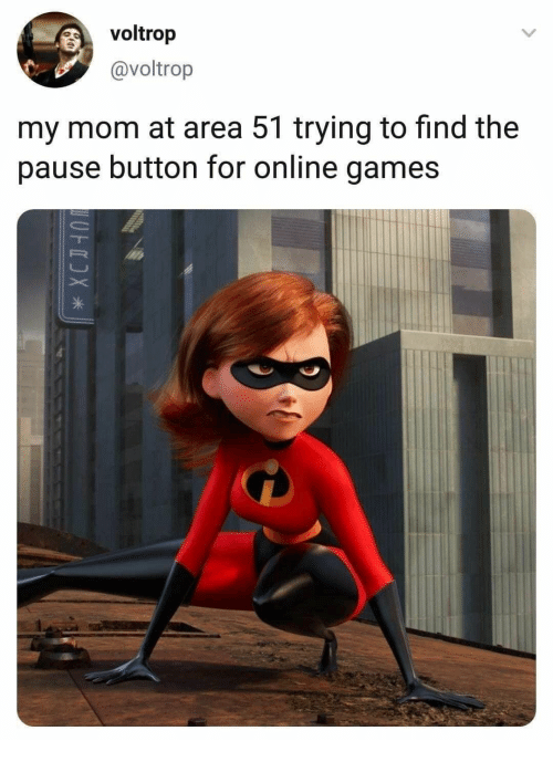 Games, Mom, and Area 51: voltrop  @voltrop  my mom at area 51 trying to find the  pause button for online games