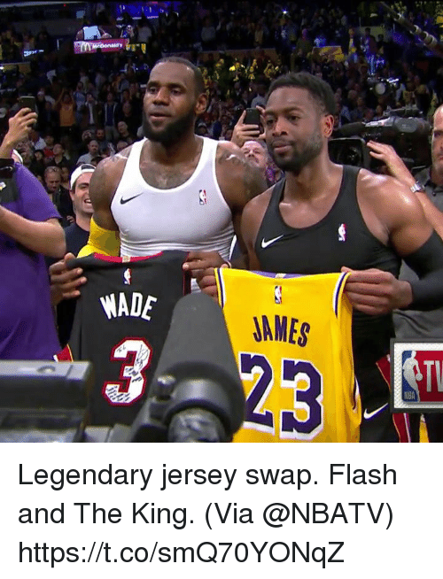 Memes, Nba, and 🤖: WADE  AMES  NBA Legendary jersey swap. Flash and The King.  (Via @NBATV)   https://t.co/smQ70YONqZ