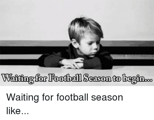 Football, Nfl, and Waiting...: Waiting for Football Scason to beginooo Waiting for football season like...