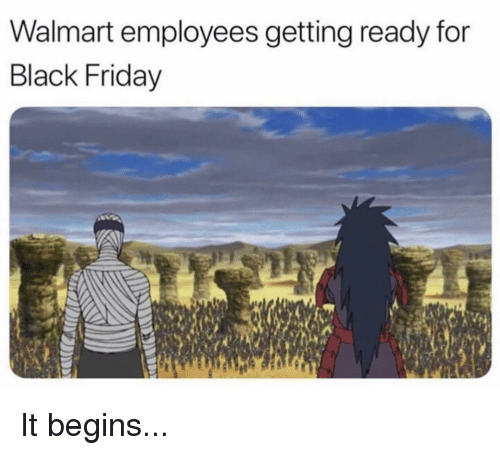 Black Friday, Friday, and Memes: Walmart employees getting ready for  Black Friday It begins...