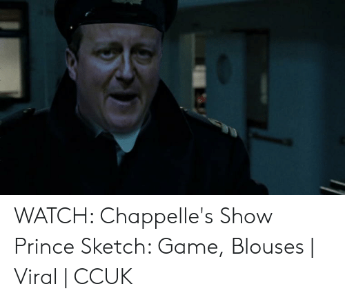 Watch Chappelle S Show Prince Sketch Game Blouses Viral