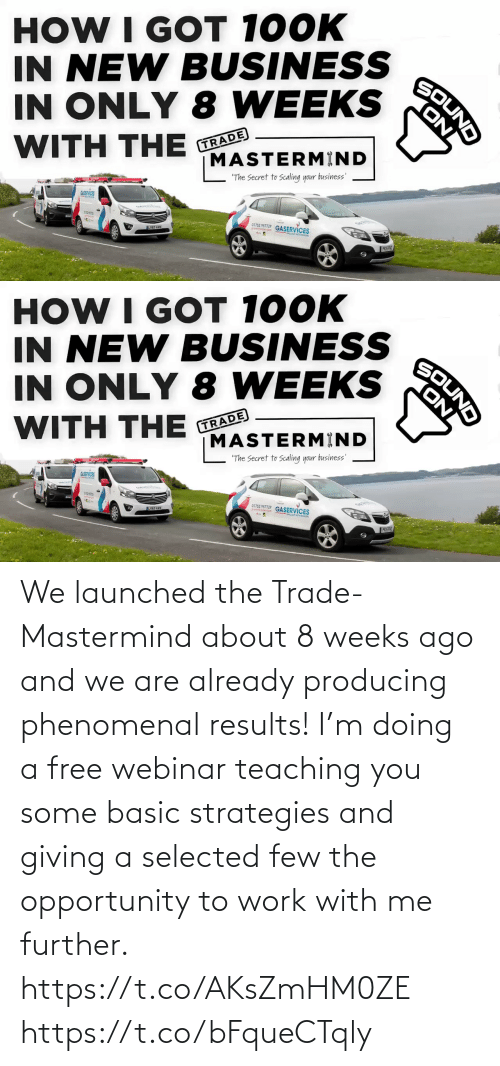 Selected: We launched the Trade-Mastermind about 8 weeks ago and we are already producing phenomenal results!  I'm doing a free webinar teaching you some basic strategies and giving a selected few the opportunity to work with me further.   https://t.co/AKsZmHM0ZE https://t.co/bFqueCTqly