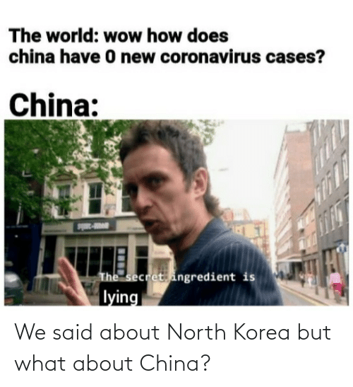 China: We said about North Korea but what about China?