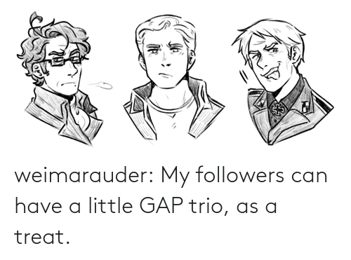 Image: weimarauder:  My followers can have a little GAP trio, as a treat.
