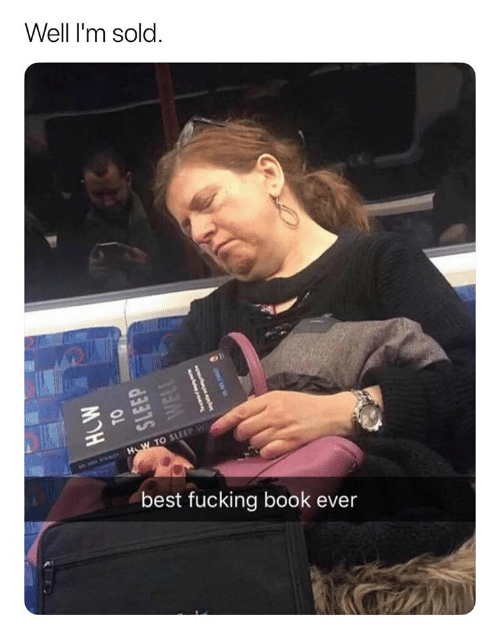 Fucking, Best, and Book: Well I'm sold  H W TO SLEEP W  best fucking book ever  HOW  TO  SLEEP  WELL