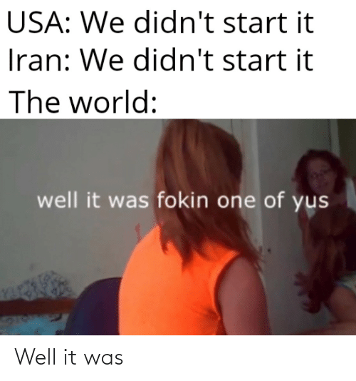 Was: Well it was