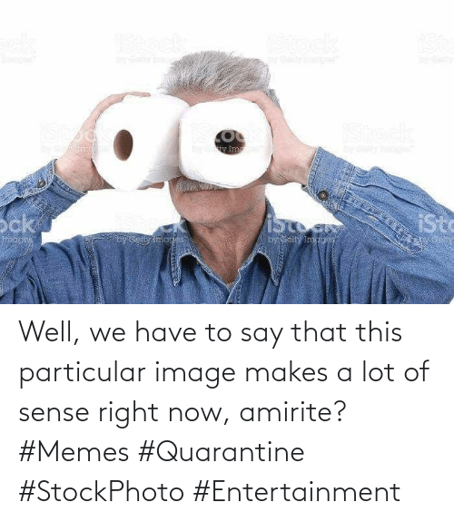 Image: Well, we have to say that this particular image makes a lot of sense right now, amirite? #Memes #Quarantine #StockPhoto #Entertainment