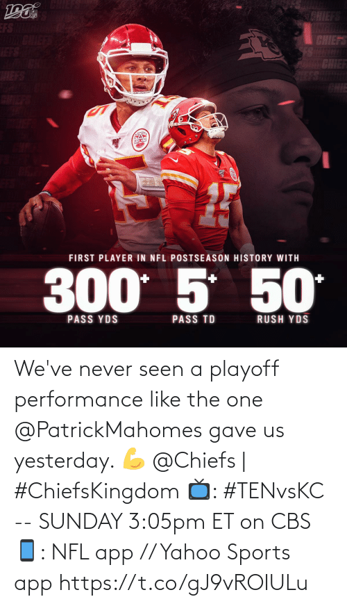 CBS: We've never seen a playoff performance like the one @PatrickMahomes gave us yesterday. 💪  @Chiefs | #ChiefsKingdom  📺: #TENvsKC -- SUNDAY 3:05pm ET on CBS 📱: NFL app // Yahoo Sports app https://t.co/gJ9vROIULu