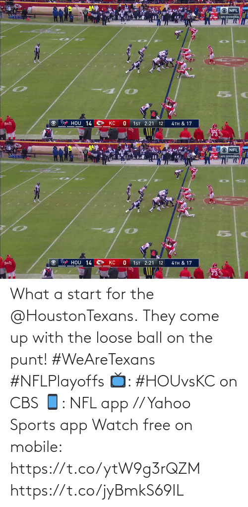 CBS: What a start for the @HoustonTexans.  They come up with the loose ball on the punt! #WeAreTexans #NFLPlayoffs  📺: #HOUvsKC on CBS 📱: NFL app // Yahoo Sports app Watch free on mobile: https://t.co/ytW9g3rQZM https://t.co/jyBmkS69IL