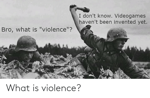 what: What is violence?