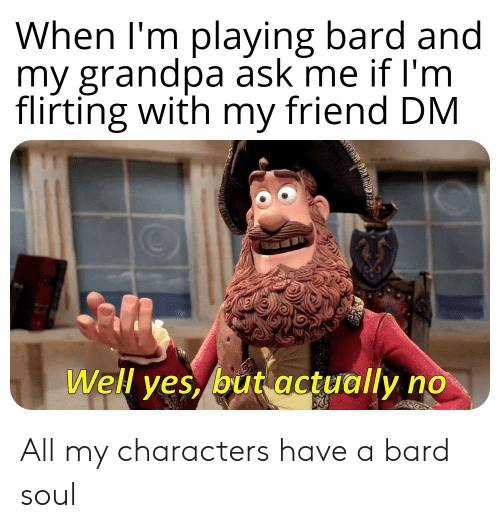 Sorceresses and a Bard | a Bard Meme on loveforquotes com