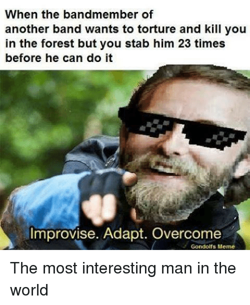 Interesting Man In The World