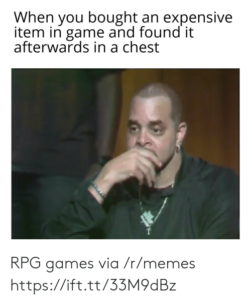 Item: When you bought an expensive  item in game and found it  afterwards in a chest RPG games via /r/memes https://ift.tt/33M9dBz