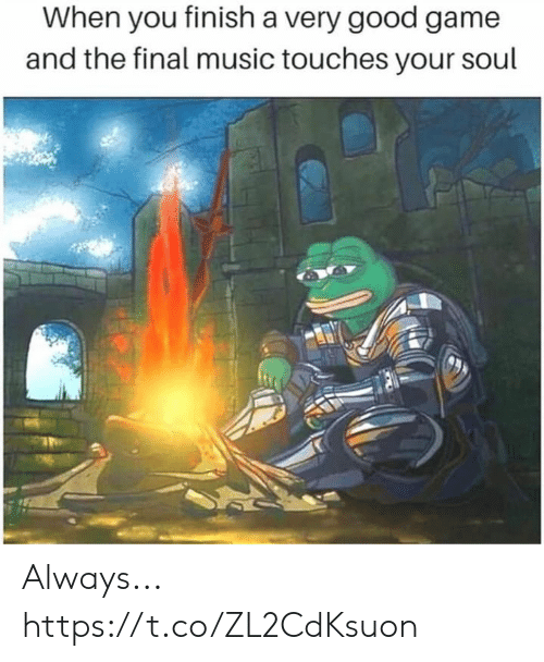 Music, Game, and Good: When you finish a very good game  and the final music touches your soul Always... https://t.co/ZL2CdKsuon