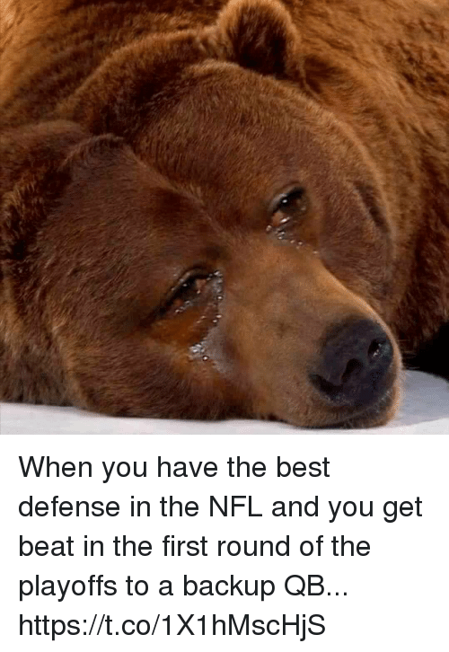 Football, Nfl, and Sports: When you have the best defense in the NFL and you get beat in the first round of the playoffs to a backup QB... https://t.co/1X1hMscHjS
