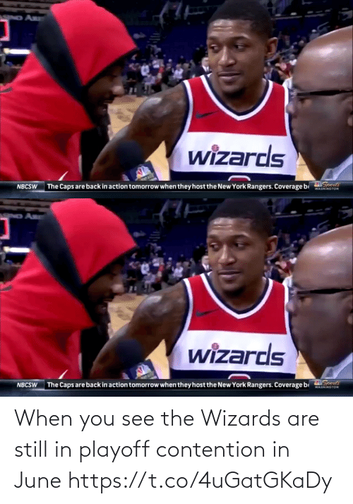 When: When you see the Wizards are still in playoff contention in June https://t.co/4uGatGKaDy