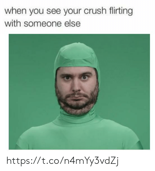 Crush, You, and When You: when you see your crush filirting  with someone else https://t.co/n4mYy3vdZj