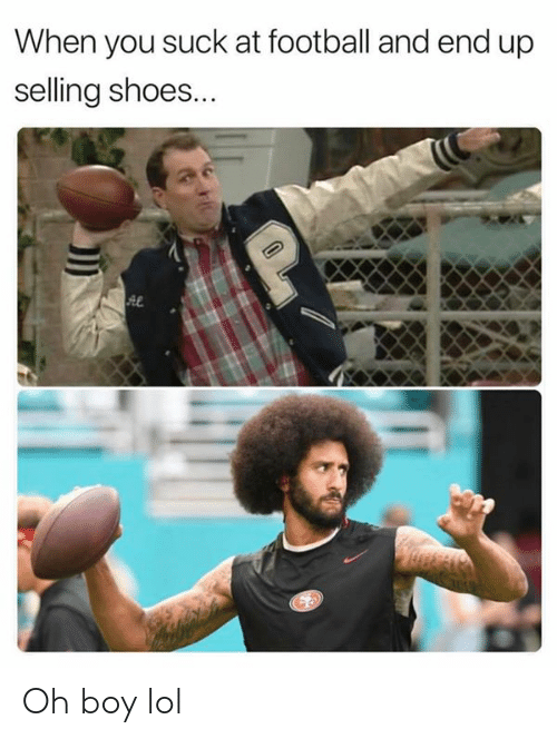 Football, Lol, and Nfl: When you suck at football and end up  selling shoes... Oh boy lol
