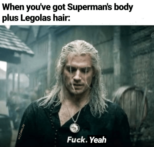 Body: When you've got Superman's body  plus Legolas hair:  Fuck. Yeah  u/J_Calen_Up